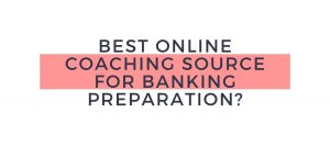 Which is the best online coaching source for banking preparation?_40.1