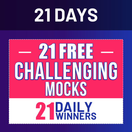 21 Days, 21 Free Challenging Mocks: All Exams, Practice from Home_50.1