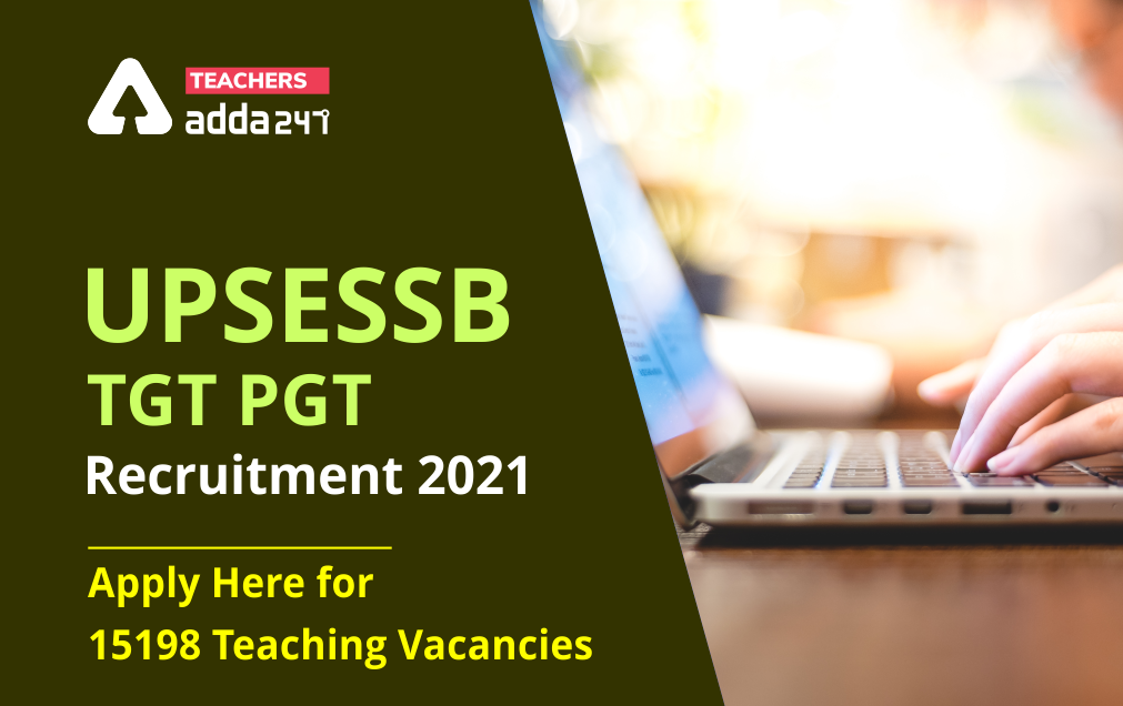 UP TGT PGT Recruitment 2021: Check Exam Date, Vacancy, Selection Process |_20.1