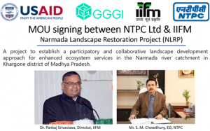 NTPC inks MoU with IIFM-Bhopal for Narmada Landscape Restoration Project_50.1