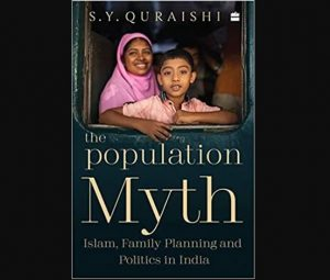 """A book titled """"The Population Myth: Islam, Family Planning and Politics in India"""" by Ex-CEC_50.1"""