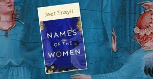 """A book titled """"Names of the Women"""" by Jeet Thayil_50.1"""