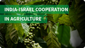 India-Israel signs 3-year program for Cooperation in Agriculture_50.1
