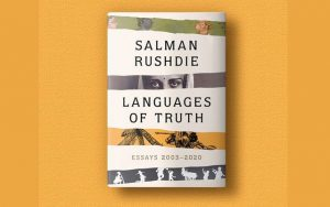 """A book title """"Languages of Truth: Essays 2003-2020"""" by Salman Rushdie_50.1"""