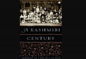 """A book titled """"Kashmiri Century: Portrait of a Society in Flux"""" released_50.1"""