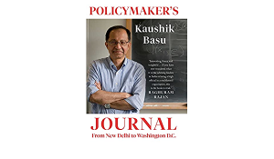 """A book titled """"Policymaker's Journal: From New Delhi to Washington, DC"""" by Kaushik Basu_50.1"""