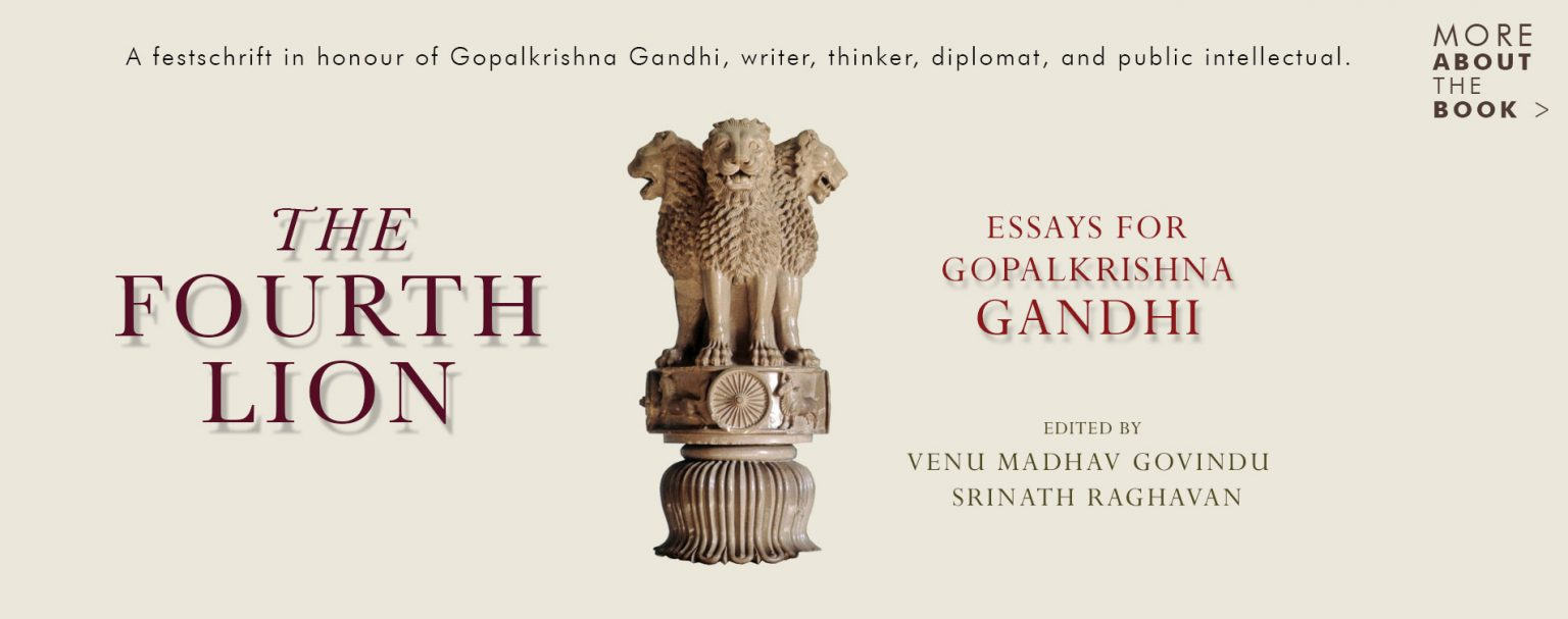 A book titled 'The Fourth Lion: Essays for Gopalkrishna ...