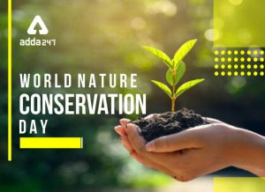 World Nature Conservation Day: 28th July_50.1