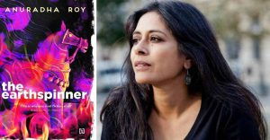 """A book title """"The Earthspinner"""" authored by Anuradha Roy_50.1"""