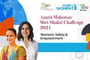 MyGov & UN Women tie-up to launch Amrit Mahotsav Shri Shakti Challenge 2021_50.1