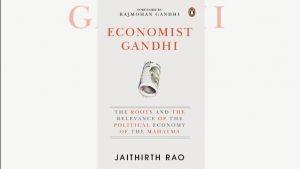 """A book title """"Economist Gandhi"""" by Jaithirth Rao_50.1"""
